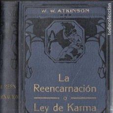 Livros antigos: ATKINSON : LA REENCARNACIÓN O LEY DEL KARMA (FELIU Y SUSANNA, C. 1930). Lote 184331685