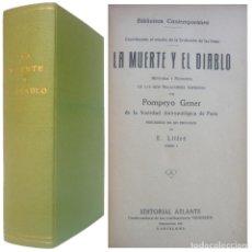 Libros antiguos: 1920 - POMPEYO GENER: LA MUERTE Y EL DIABLO. HISTORIA Y FILOSOFÍA DE LAS DOS NEGACIONES SUPREMAS. Lote 184604618