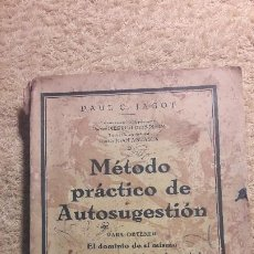 Libros antiguos: MÉTODO PRÁCTICO DE AUTOSUGESTIÓN, PAUL C. JAGOT. Lote 185721648