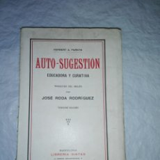 Libros antiguos: AUTOGESTIÓN EDUCADORA Y CREATIVA..1925. Lote 185929016