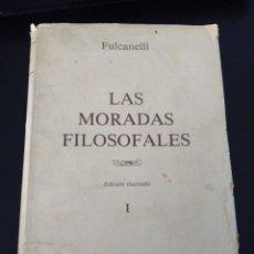 Libros antiguos: LAS MORADAS FILOSOFALES TOMO I . Lote 186596851