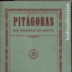 Libros antiguos: EDUARDO SCHURÉ : PITÁGORAS - LOS MISTERIOS DE DELFOS (ORIENTALISTA MAYNADÉ, 1929) . Lote 187453398