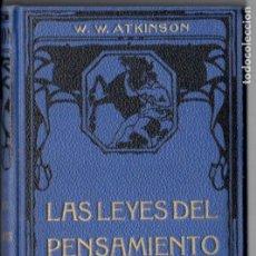 Libros antiguos: ATKINSON : LAS LEYES DEL PENSAMIENTO (FELIU Y SUSANNA, C. 1930). Lote 188487188