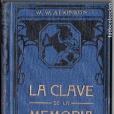 Libros antiguos: ATKINSON : LA CLAVE DE LA MEMORIA (FELIU Y SUSANNA, C. 1930). Lote 188488368