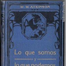 Libros antiguos: ATKINSON : LO QUE SOMOS Y LO QUE PODEMOS (FELIU Y SUSANNA, C. 1930). Lote 188488752