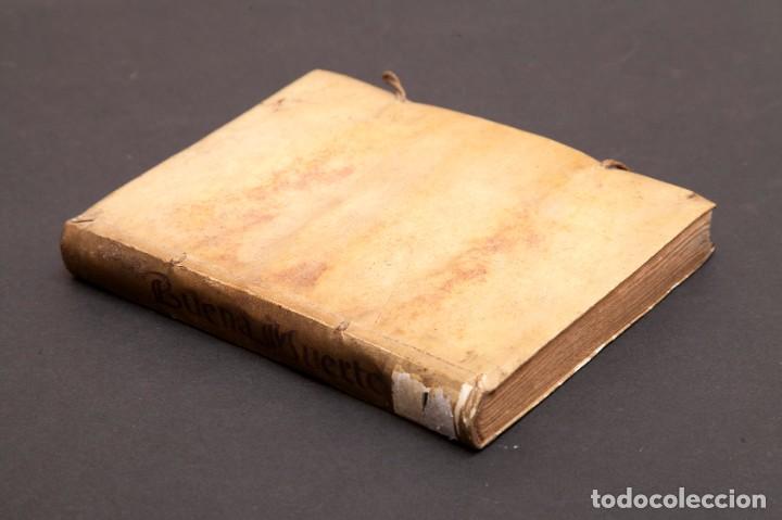 Libros antiguos: RELOX DE LA BUENA MUERTE - 1711 - PRIMERA EDICIÓN - CON TRES GRABADOS - Foto 3 - 188493308