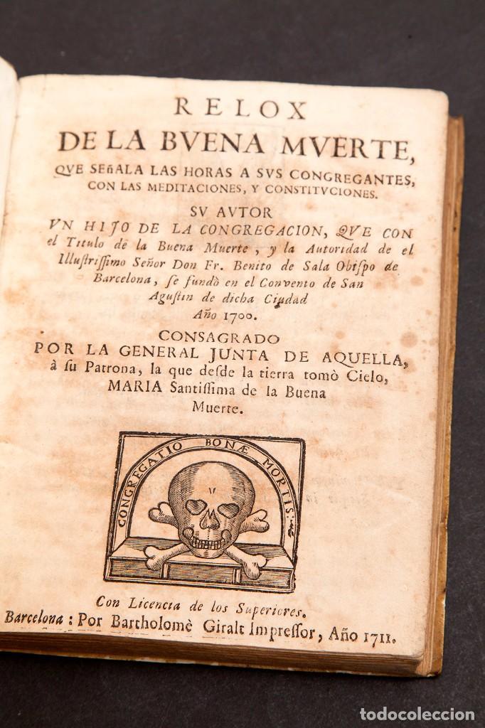 Libros antiguos: RELOX DE LA BUENA MUERTE - 1711 - PRIMERA EDICIÓN - CON TRES GRABADOS - Foto 5 - 188493308