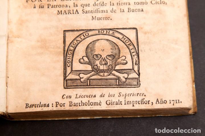 Libros antiguos: RELOX DE LA BUENA MUERTE - 1711 - PRIMERA EDICIÓN - CON TRES GRABADOS - Foto 6 - 188493308