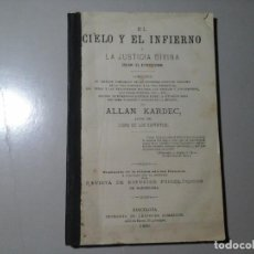 Libros antiguos: ALLAN KARDEC. EL CIELO Y EL INFIERNO...JUSTICIA DIVINA. REV.EST. PSICOLÓGICOS 1880. ESPIRITISMO.RARO. Lote 188840370