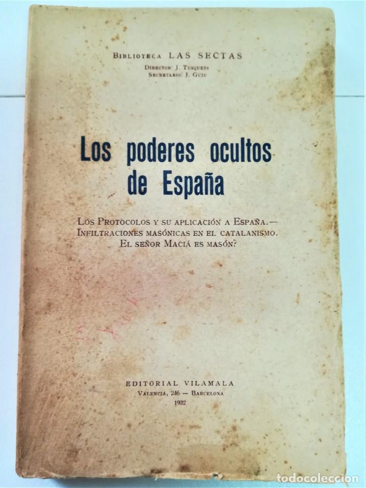 Libros antiguos: LIBRO,LOS PODERES OCULTOS DE ESPAÑA,AÑO 1932,MASONERIA EN EL CATALANISMO.LOS PROTOCOLOS JUDIOS.RARO - Foto 3 - 189176986