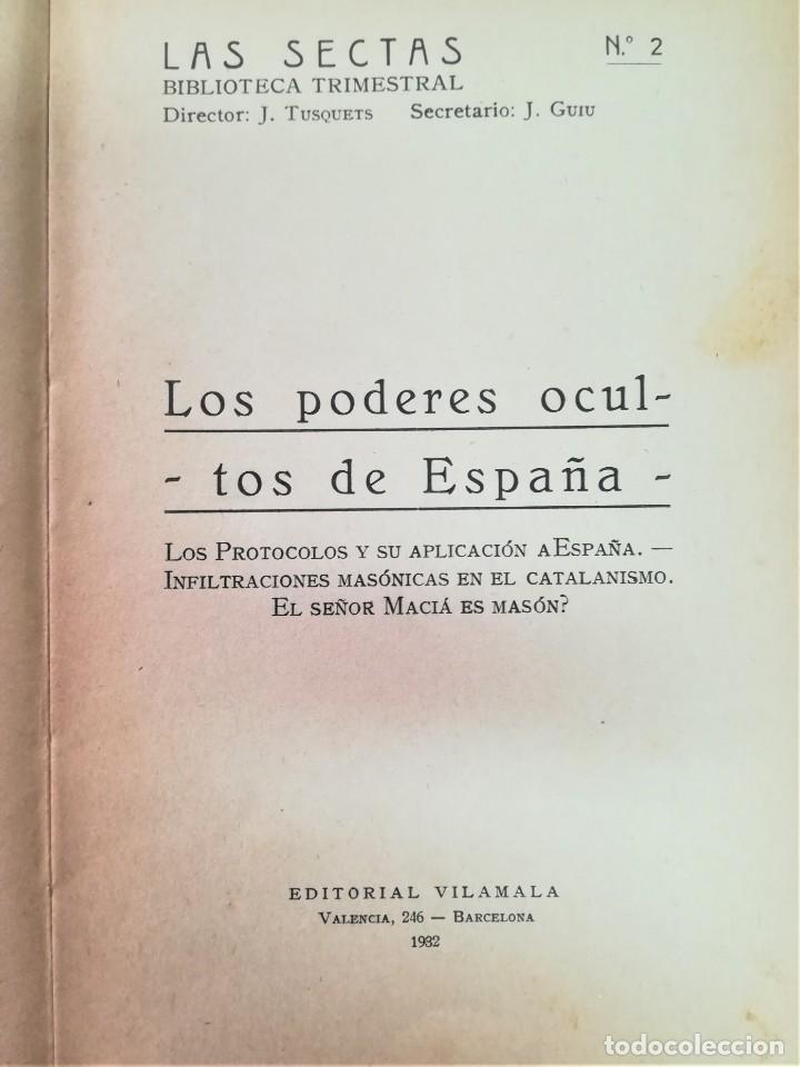 Libros antiguos: LIBRO,LOS PODERES OCULTOS DE ESPAÑA,AÑO 1932,MASONERIA EN EL CATALANISMO.LOS PROTOCOLOS JUDIOS.RARO - Foto 4 - 189176986