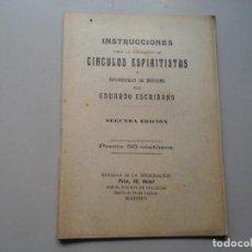 Libros antiguos: EDUARDO ESCRIBANO. INSTRUCCIONES FORMACIÓN CÍRCULOS ESPIRITISTAS.(CA. 1900) ESPIRITISMO. RARO.. Lote 189206442