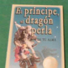 Libros antiguos: EL PRÍNCIPE, EL DRAGÓN Y LA PERLA. HISTORIA DE TU ALMA - ELIZABETH CLARE PROPHET (LIBRO NUEVO). Lote 189240633