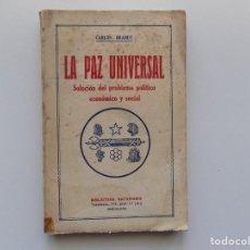 Libros antiguos: LIBRERIA GHOTICA. CARLOS BRANDT. LA PAZ UNIVERSAL. BIBLIOTECA NATURISMO. 1910.. Lote 189445562