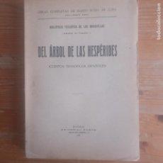 Libros antiguos: DEL ARBOL DE LAS HESPERIDES. CUENTOS TEOSOFICOS ESPAÑOLES ROSO DE LUNA, MARIO PUEYO, 1923. Lote 190580842