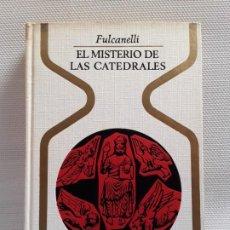 Libros antiguos: FULCANELLI - EL MISTERIO DE LAS CATEDRALES (PLAZA Y JANÉS, OTROS MUNDOS, 1968) SEGUNDA EDICIÓN. Lote 190705547