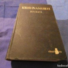 Libros antiguos: BIOGRAFIA DE KRISHNAMURTI EN SIRIO 750 GRAMOS AÑO 1986. Lote 191729661