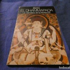 Libros antiguos: CURIOSO LIBRITO EN CATALAN DHAMMAPADA LA SENDERA DE LA PERFECCIÓ BIBLIOTECA SERRA D´OR. Lote 191729952