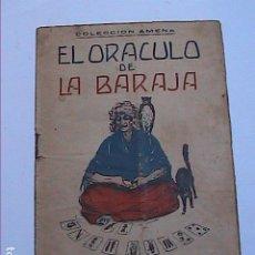 Libros antiguos: EL ORACULO DE LA BARAJA.1925. EDITOR LORENZO BAU BONAPLATA. BARCELONA.. Lote 192794312