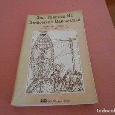 Libri antichi: GUIA PRÁCTICA AL SIMBOLISMO QABALÍSTICO. GARETH KNIGTH. LAS ESFERAS DEL ÁRBOL DE LA VIDA. Lote 193726032