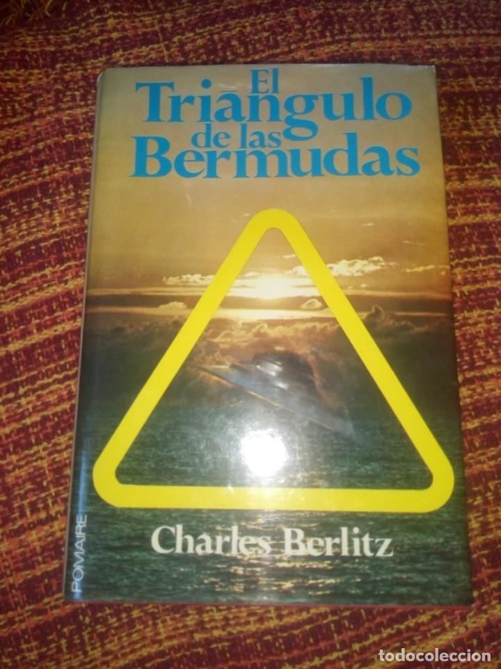 EL TRIÁNGULO DE LAS BERMUDAS - CHARLES BERLITZ - EDITORIAL POMAIRE 1976 (Libros Antiguos, Raros y Curiosos - Parapsicología y Esoterismo)