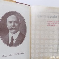 Libros antiguos: LIBRERIA GHOTICA. EDICIÓN MODERNISTA DE ORISON SWETT MARDEN. QUERER ES PODER. 1910. PRIMERA EDICIÓN.. Lote 194098010