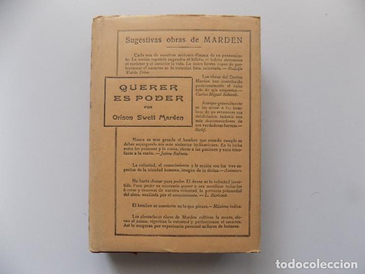 Libros antiguos: LIBRERIA GHOTICA. EDICIÓN MODERNISTA DE ORISON SWETT MARDEN. QUERER ES PODER. 1910. PRIMERA EDICIÓN. - Foto 2 - 194098010