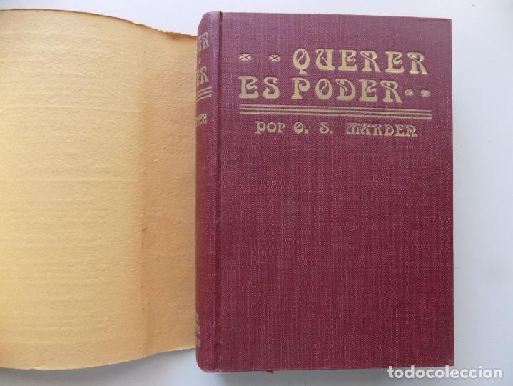 Libros antiguos: LIBRERIA GHOTICA. EDICIÓN MODERNISTA DE ORISON SWETT MARDEN. QUERER ES PODER. 1910. PRIMERA EDICIÓN. - Foto 3 - 194098010