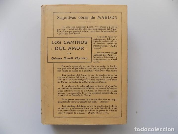 Libros antiguos: LIBRERIA GHOTICA. EDICIÓN MODERNISTA. ORISON SWETT MARDEN.LOS CAMINOS DEL AMOR.1910.PRIMERA EDICIÓN. - Foto 2 - 194098023