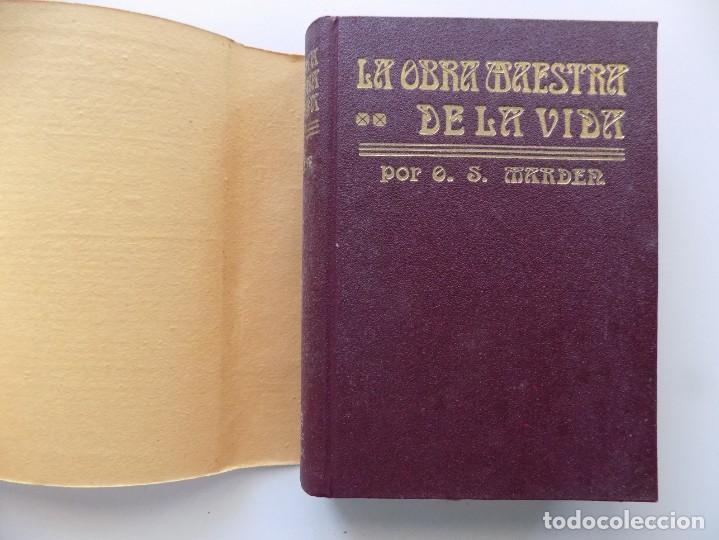 Libros antiguos: LIBRERIA GHOTICA.EDICIÓN MODERNISTA.ORISON SWETT MARDEN.OBRA MAESTRA DE LA VIDA.1910.PRIMERA EDICIÓN - Foto 3 - 194098038
