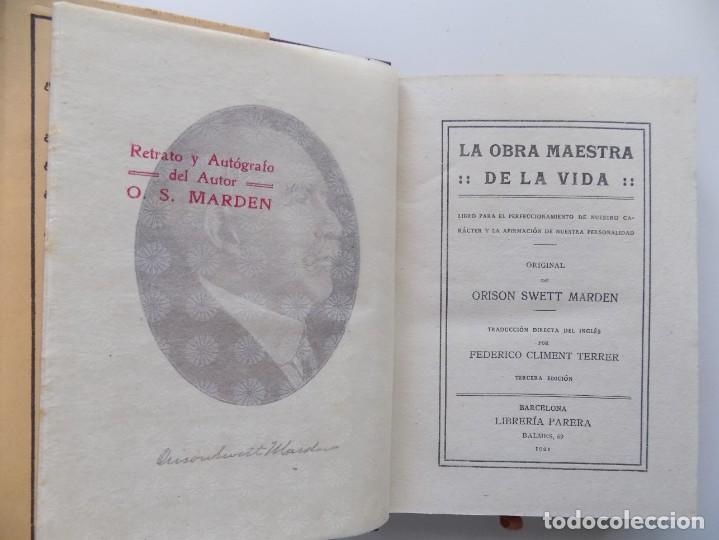 Libros antiguos: LIBRERIA GHOTICA.EDICIÓN MODERNISTA.ORISON SWETT MARDEN.OBRA MAESTRA DE LA VIDA.1910.PRIMERA EDICIÓN - Foto 4 - 194098038
