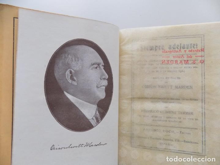 LIBRERIA GHOTICA. EDICIÓN MODERNISTA.ORISON SWETT MARDEN. ¡SIEMPRE ADELANTE!. 1910. PRIMERA EDICIÓN. (Libros Antiguos, Raros y Curiosos - Parapsicología y Esoterismo)