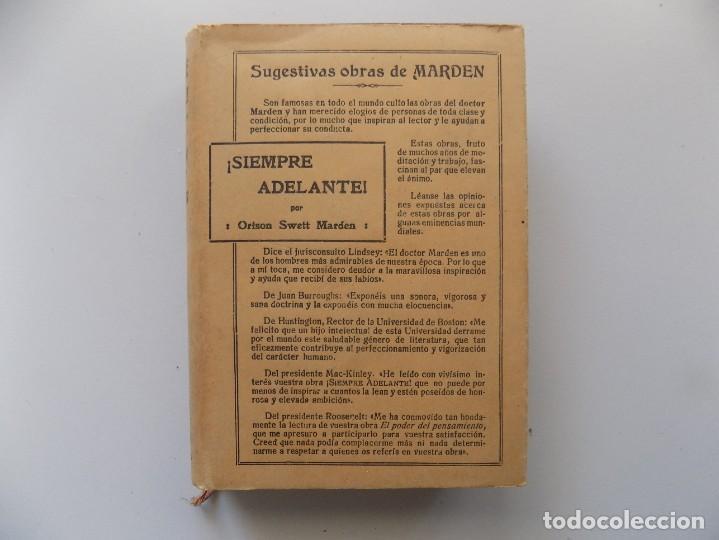 Libros antiguos: LIBRERIA GHOTICA. EDICIÓN MODERNISTA.ORISON SWETT MARDEN. ¡SIEMPRE ADELANTE!. 1910. PRIMERA EDICIÓN. - Foto 2 - 194098141