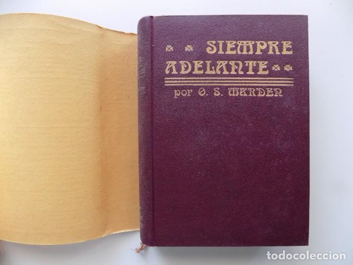 Libros antiguos: LIBRERIA GHOTICA. EDICIÓN MODERNISTA.ORISON SWETT MARDEN. ¡SIEMPRE ADELANTE!. 1910. PRIMERA EDICIÓN. - Foto 3 - 194098141