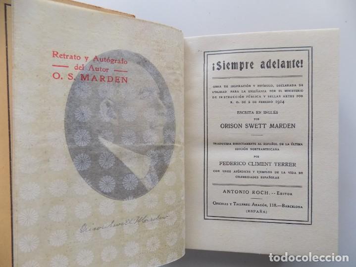 Libros antiguos: LIBRERIA GHOTICA. EDICIÓN MODERNISTA.ORISON SWETT MARDEN. ¡SIEMPRE ADELANTE!. 1910. PRIMERA EDICIÓN. - Foto 4 - 194098141