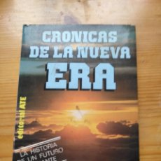 Libros antiguos: CRÓNICAS DE LA NUEVA ERA - EDUARDO L. COVADLO. Lote 195203087