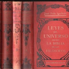 Libros antiguos: J. FOLA IGURBIDE : LEYES DEL UNIVERSO - LA BIBLIA DE LOS FILÓSOFOS (MAUCCI, C. 1920) 4 TOMOS. Lote 195207058