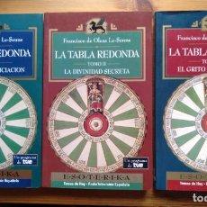 Libros antiguos: LA TABLA REDONDA, TOMOS I, II Y III FRANCISCO DE OLEZA LE-SENNE. Lote 195211008