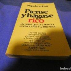 Libros antiguos: LIBRO MENOS 500 GRAMOS PIENSE Y HAGASE RICO NAPOLEON HILL FUNDAMENTAL . Lote 195245625