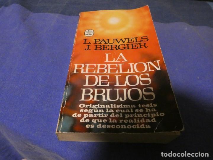 LIBRO MENOS 500 GRAMOS LA REBELION DE LOS BRUJOS AÑO 1979 (Libros Antiguos, Raros y Curiosos - Parapsicología y Esoterismo)