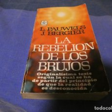 Libros antiguos: LIBRO MENOS 500 GRAMOS LA REBELION DE LOS BRUJOS AÑO 1979. Lote 195245725