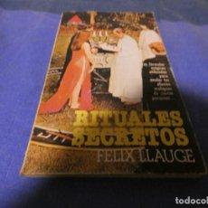 Libros antiguos: LIBRO MENOS 500 GRAMOS RITUALES SECRETOS DE FELIX LLAUGE . Lote 195245740