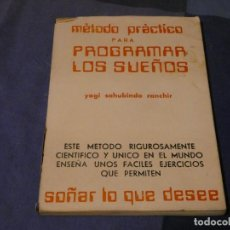 Libros antiguos: LIBRO MENOS 500 GRAMOS METODO PARA PROGRAMAR LOS SUEÑOS YOGI SAHUBINDO RANCHIN 1976 . Lote 195245807
