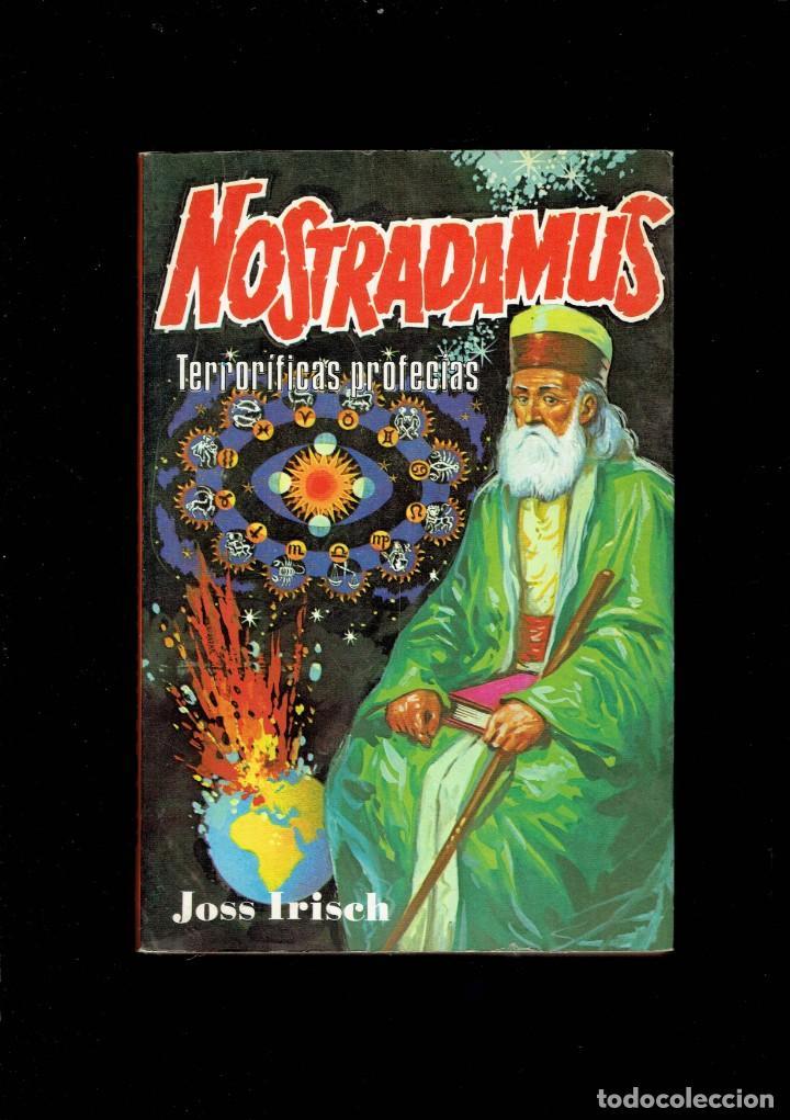 NOSTRADAMUS TERRORIFICAS PROFECIAS POR JOSS IRISCH PRODUCCIONES EDITORIALES 1980 (Libros Antiguos, Raros y Curiosos - Parapsicología y Esoterismo)