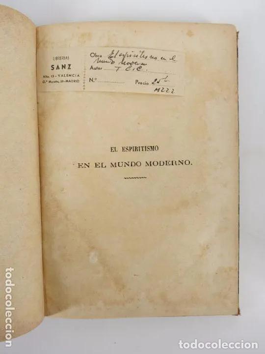 Libros antiguos: EL ESPIRITISMO EN EL MUNDO MODERNO. TRAD DE LA CIVILTTÁ CATTOLICA.. Piles, 1872 - Foto 3 - 195352667