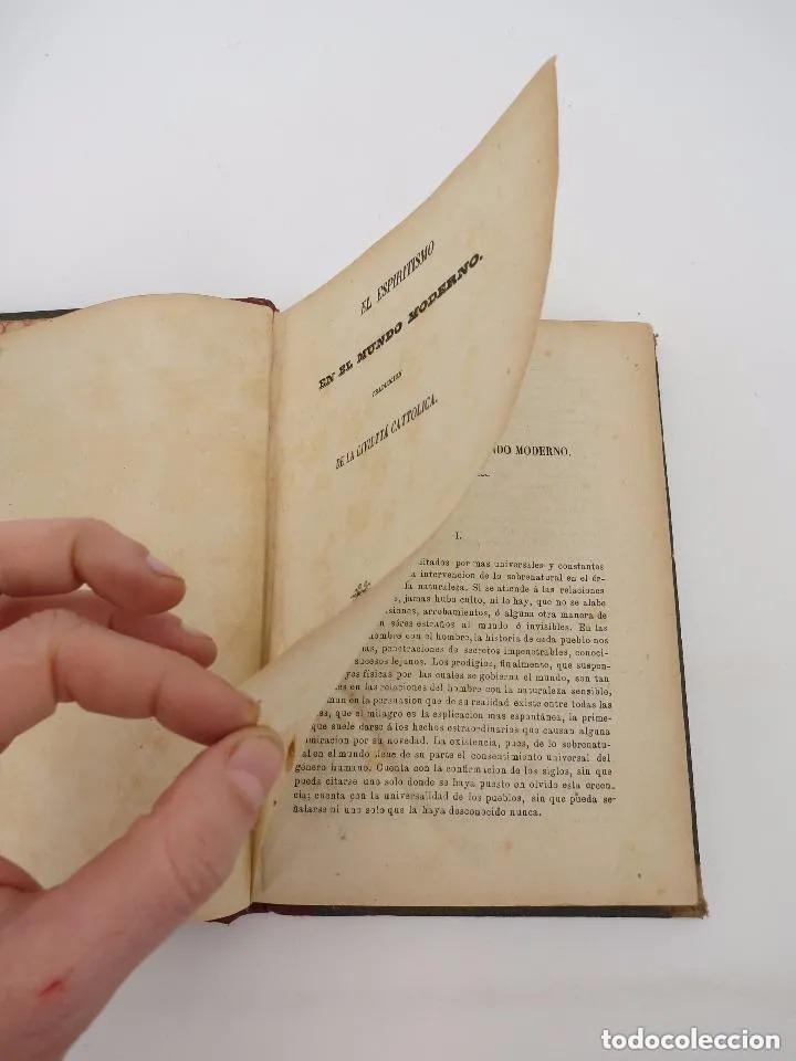 Libros antiguos: EL ESPIRITISMO EN EL MUNDO MODERNO. TRAD DE LA CIVILTTÁ CATTOLICA.. Piles, 1872 - Foto 10 - 195352667
