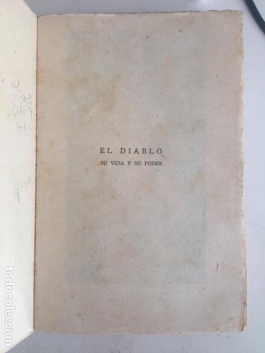 Libros antiguos: EL DIABLO SU VIDA Y SU PODER - RAFAEL URBANO - BIBLIOTECA DEL MAS ALLA - 1922 - GCH1 - Foto 3 - 195365566