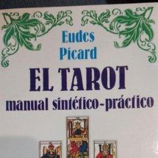 Libros antiguos: EL TAROT MANUAL SINTETICO-PRACTICO.EUDES PICARD.MUSA. Lote 195536522