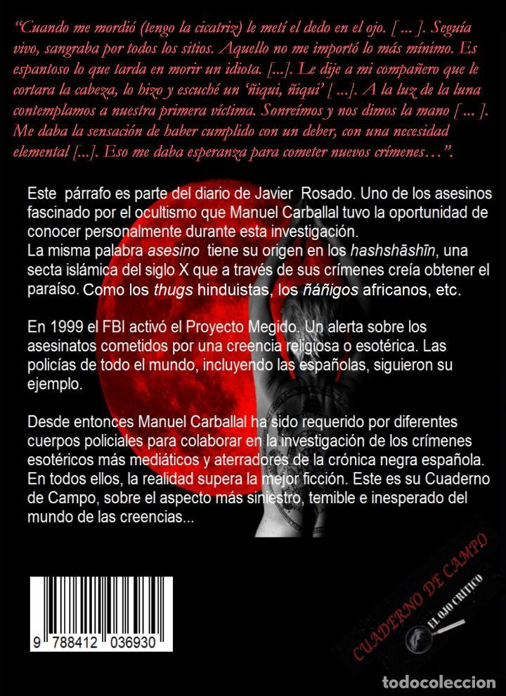 Libros antiguos: Libro CRIMEN RITUAL Y RITO CRIMINAL de Manuel Carballal. Colección CUADERNO DE CAMPO 4. MISTERIO - Foto 2 - 270519668