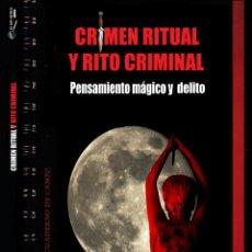Livros antigos: LIBRO CRIMEN RITUAL Y RITO CRIMINAL DE MANUEL CARBALLAL. COLECCIÓN CUADERNO DE CAMPO 4. MISTERIO. Lote 243507660